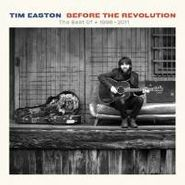 Tim Easton, Before The Revolution: The Best of 1998-2011 (CD)