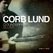 Corb Lund, Counterfeit Blues (CD)