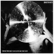 Bauhaus, Press The Eject And Give Me The Tape (CD)