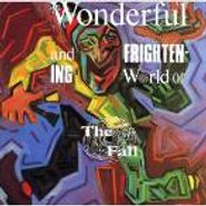 The Fall, The Wonderful and Frightening World of The Fall (LP)