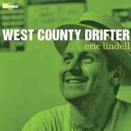 Eric Lindell, West County Drifter (CD)