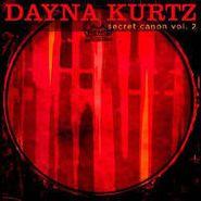 Dayna Kurtz, Secret Canon, Vol. 2 (CD)