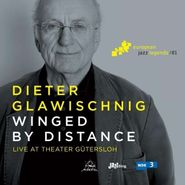 Dieter Glawischnig, Winged By Distance (CD)