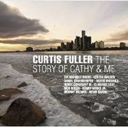 Curtis Fuller, Story Of Cathy & Me (CD)