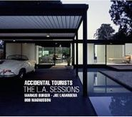 Accidental Tourists, The L.A. Sessions (CD)