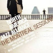 North America Jazz Alliance, Montreal Sessions (CD)
