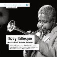 Dizzy Gillespie, Dizzy Gillespie Meets Phil Woods Quintet (CD)