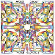 Secret Circuit, Tactile Galactics (LP)