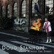 Doug Stanhope, From Across The Street (CD)