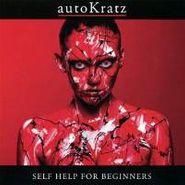 AutoKratz, Self Help For Beginners (CD)