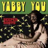 Yabby You, Deeper Roots (CD)