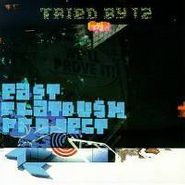 """East Flatbush Project, Tried By 12 (12"""")"""