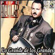Pepe Aguilar, Lo Grande De Los Grandes (CD)