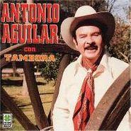 Antonio Aguilar, Con Tambora (CD)
