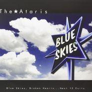 The Ataris, Blue Skies, Broken Hearts...Next 12 Exits (LP)