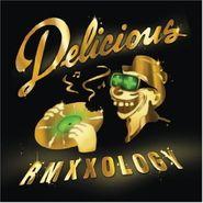 Various Artists, Delicious Vinyl All-Stars - Rmxxology