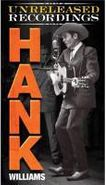 Hank Williams, The Unreleased Recordings (CD)