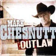 Mark Chesnutt, Outlaw (CD)