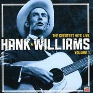 Hank Williams, The Greatest Hits Live Vol. 1 (CD)