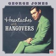 George Jones, Heartaches and Hangovers (CD)