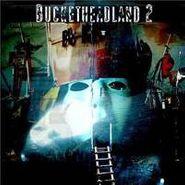 Buckethead, Buckethead Land 2 (CD)