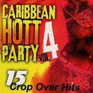 Various Artists, Caribbean Hott Party Vol. 4 (CD)
