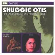 Shuggie Otis, Here Comes Shuggie Otis / Freedom Flight (CD)