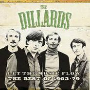 The Dillards, Let the Music Flow: The Best of 1963-1979 [Australian Import] (CD)