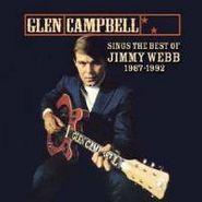 Glen Campbell, Sings The Best Of Jimmy Webb 1967-1992 (CD)