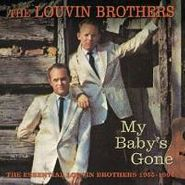 The Louvin Brothers, The Essential Louvin Brothers 1955-1964: My Baby's Gone (CD)