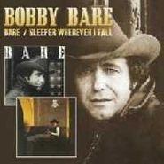 Bobby Bare, Bare / Sleeper Wherever I Fall (CD)