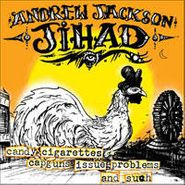 Andrew Jackson Jihad, Candy Cigarettes Capguns Issue (LP)