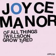 Joyce Manor, Of All Things I Will Soon Grow (LP)