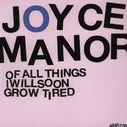 Joyce Manor, Of All Things I Will Soon Grow (CD)