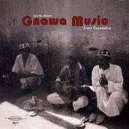 Various Artists, Eat The Dream: Gnawa Music From Essaouira (LP)