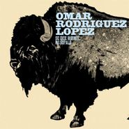 Omar Rodriguez-Lopez, Se Dice Bisonte No Bufalo (CD)