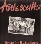 Adolescents, Brats In Battalions (LP)