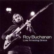 Roy Buchanan, Live: Amazing Grace (CD)