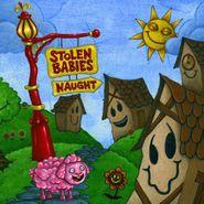 Stolen Babies, Naught (CD)
