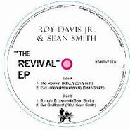 "Roy Davis Jr., ""The Revival"" EP (12"")"