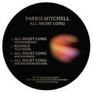 "Parris Mitchell, All Night Long (12"")"