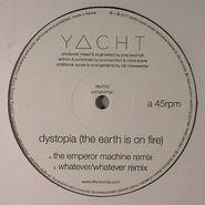 "YACHT, Dystopia Remixes (12"")"