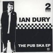 "Ian Dury, Pub Ska Ep (7"")"