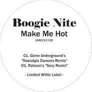 "Boogie Nite, Make Me Hot [Remixes] (12"")"