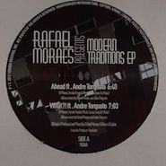 Rafael Moraes, Modern Traditions