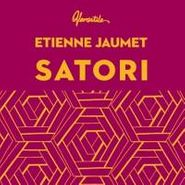 "Etienne Jaumet, Satori (12"")"