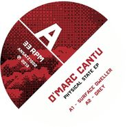 "D'Marc Cantu, Physical State EP (12"")"