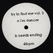 "Try To Find Me, Try To Find Me Vol. 3 (12"")"