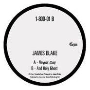 "James Blake, Voyeur (Dub)/And Holy Ghost (12"")"