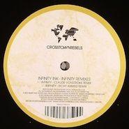 "Infinity Ink, Infinity Remixes (12"")"
